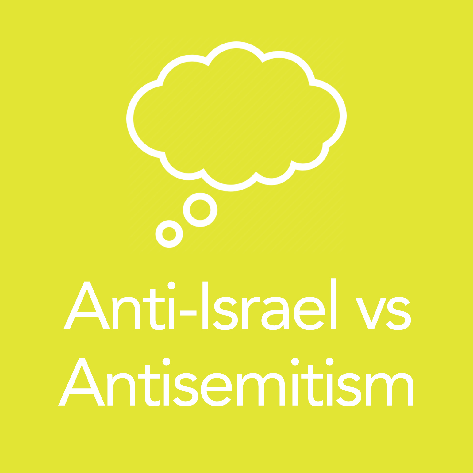 Anti- Israel vs. Anti-Semitism