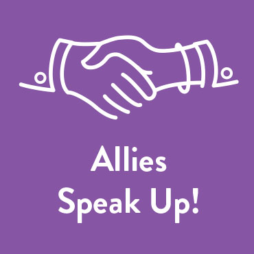 Allies Speak Up!